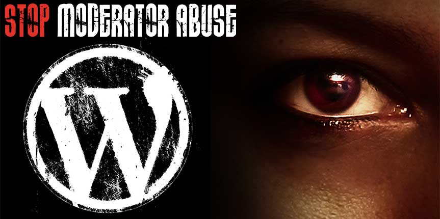 WordPress.org Moderators Abuse of Power